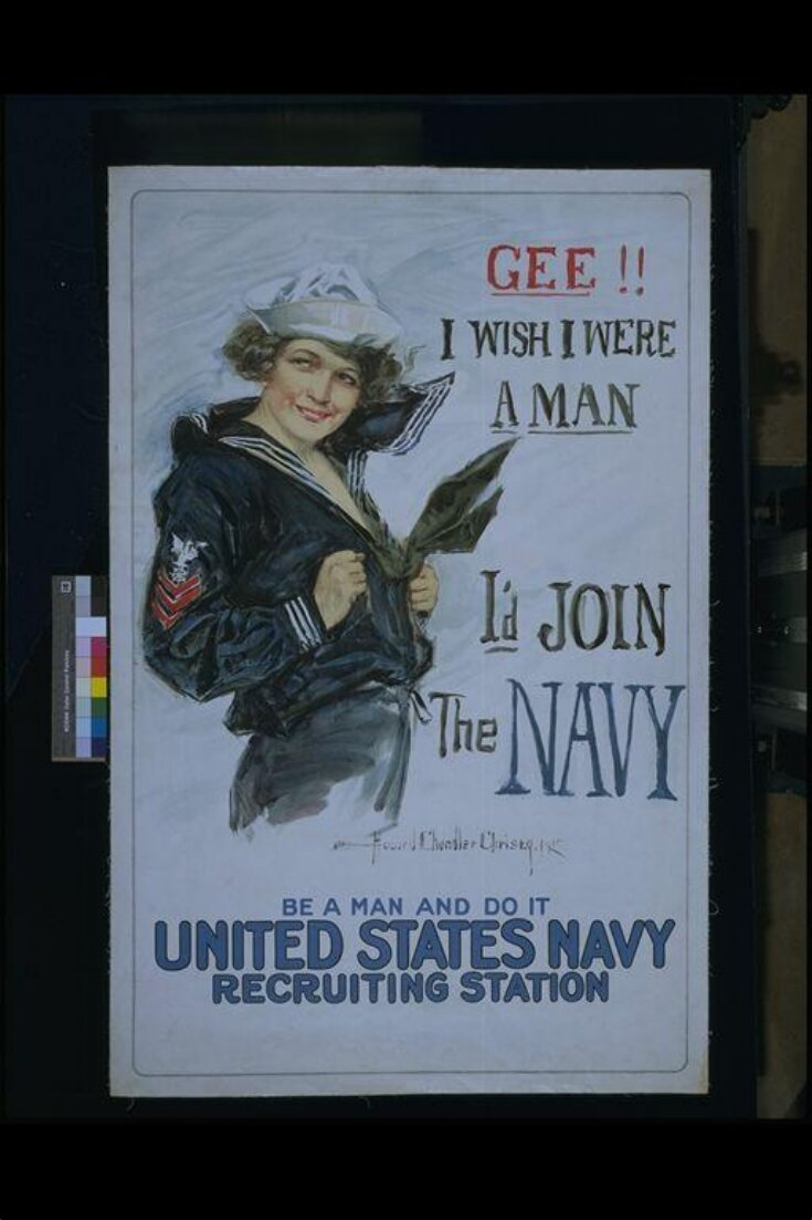 Gee!! I Wish I Were a Man, I'd Join The Navy. Be a man and do it. top image