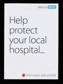 Vote Leave 'Help protect your local hospital' Eight page leaflet thumbnail 1