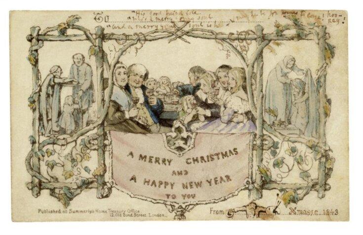 "Christmas card : to Henry Cole / sent by John Callcott Horsley, ""Xmasse 1843"" top image"